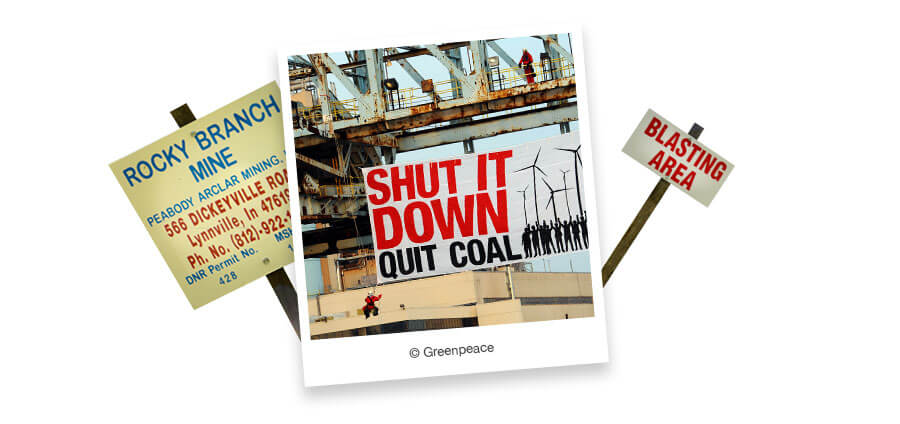 "Polaroid image featuring a ""Shut It Down. Quit Coal"" banner."